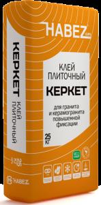 Клей плиточный Habez Керкет для гранита и керамогранита повышенной фиксации 25 кг